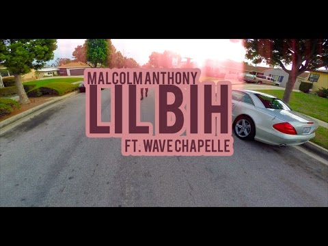 Lil Bih Ft. Wave Chapelle (Official Music Video)