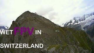 Wet FPV in Switzerland