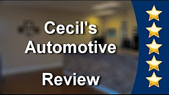 Cecil's Automotive Collierville          Excellent           Five Star Review by G.U.
