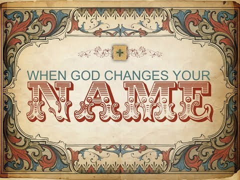 When God Changes Your Name - 06 - James & John
