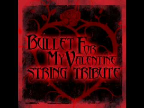Bullet For My Valentine Tears Don T Fall String Tribute Youtube