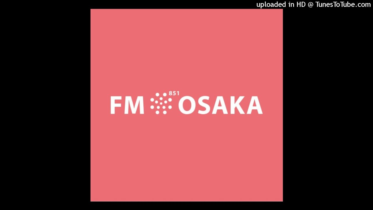 FM大阪 FM OH! 交通情報 TRAFFIC REPORT 地震 201806180758