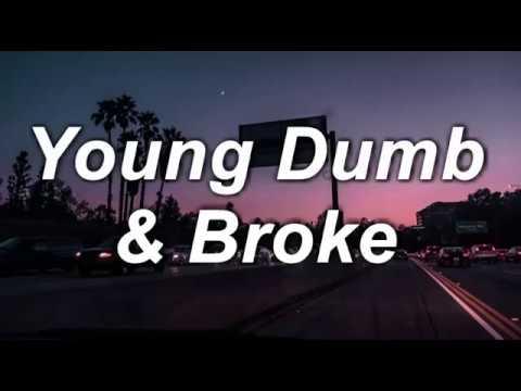 Khalid Song Quotes Wallpaper Young Dumb Amp Broke Khalid Lyrics Youtube