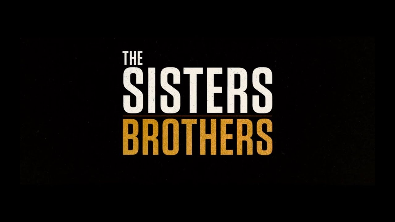 The Sisters Brothers (2018) NL Trailer