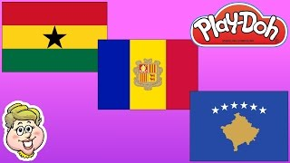 Play-Doh Flags! Ghana, Andorra, and Kosovo!  EWMJ #284