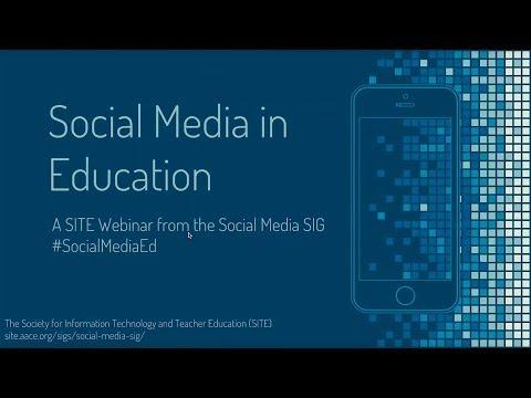 2018 SITE Webinar: Social Media in Education