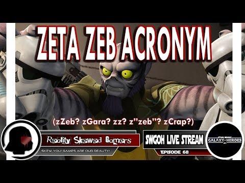 SWGOH Live Stream Episode 68: Zeta Zeb Acronym | Star Wars: Galaxy of Heroes #swgoh