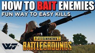 GUIDE: How to BAIT enemies for EASY KILLS in PUBG (Mind tricks v2)