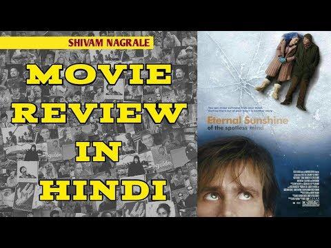 Eternal Sunshine Of The Spotless Mind (2004)   Movie Review In Hindi   Shivam Nagrale