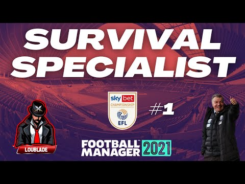 SIX GAMES TO SURVIVE? | Survival Specialist | EFL Championship | Football Manager 2021 |