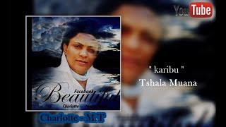 Charlotte Marie Takis ☆  karibu TShala Muana