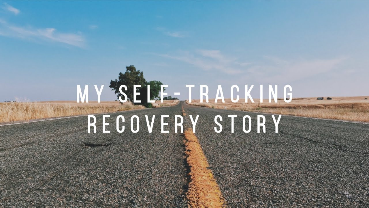 A Guide to Self-Tracking Recovery for Mental Health and Addiction Concerns (video 3): My Story.