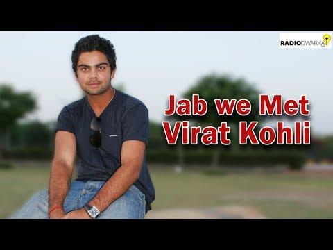 Jab We Met Virat Kohli In Dwarka | A Peep Into The Past