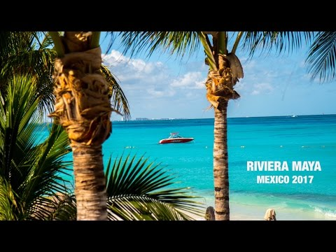 Our Amazing Trip to Riviera Maya | Mexico 2017 | Travel Video