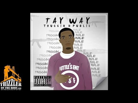 Tay Way - Fuck It Up [Prod. M.A. Da Pilot] [Thizzler.com]