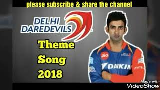 Delhi Daredevils theme&title song (latest for vivo IPL 2018)
