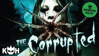 the corrupted   full horror film 2015