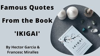 Famous Quotes of tнe Book IKIGAI | The Japanese Secret to a Long & Happy Life | Motivational Quotes