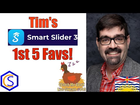 Tim's 1st Five Favs For Smart Slider 3 For Joomla - 👀 Watch Me Work 049