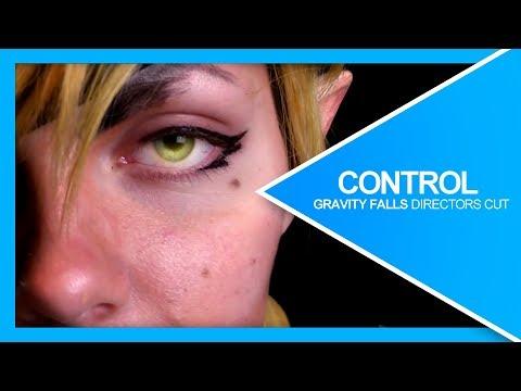 Control | Gravity Falls CMV - Director