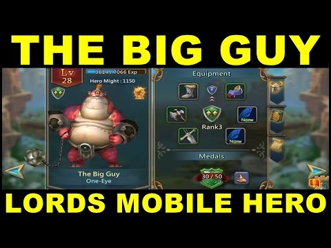 Lords Mobile The Big Guy One-Eye Hero Review Guide ● How To Get The Big Guy Hero (Android Gameplay)