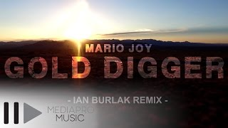 Mario Joy - Gold Digger ( Ian Burlak Official Remix ) image