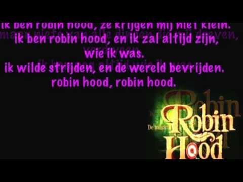 ik ben robin hood - robin hood de musical (2012) lyrics