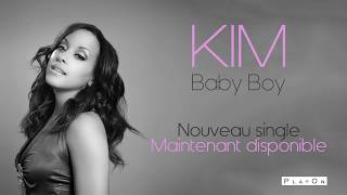 Kim - Baby Boy (Audio Officiel)