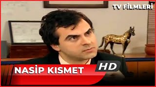 Nasip Kısmet - Kanal 7 TV Filmi