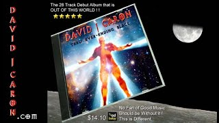 "David J Caron - ""Thru Ever Ending Black"" 28 track debut album (Promo)"