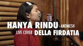 Download lagu Hanya Rindu - andmesh Live cover Della Firdatia