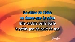 Karaoké La chica de Cuba - Philippe Lavil *