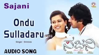 "Sajni I ""Ondu Sulladaru"" Audio Song I Dhyan, Sharmiela MandreI Akshaya Audio"