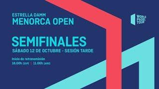 Semifinales - Tarde - Estrella Damm Menorca Open 2019 - World Padel Tour
