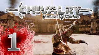 Chivalry: Medieval Warfare - EP01 - Friends!