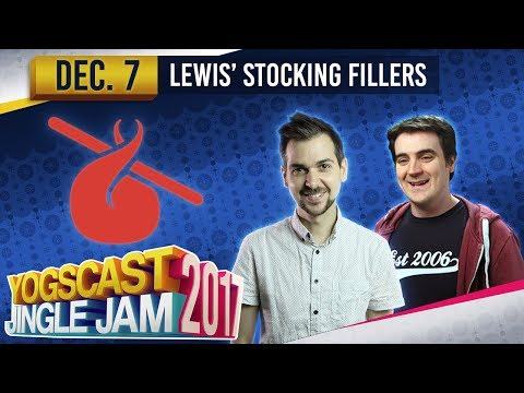 LEWIS' STOCKING FILLERS w/ Lewis & Ben - YOGSCAST JINGLE JAM - 7th December 2017