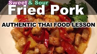 Authentic Thai Recipe For Moo Tod Priew Waan | หมูทอดปรี้ยวหวาน | Sweet And Sour Fried Pork