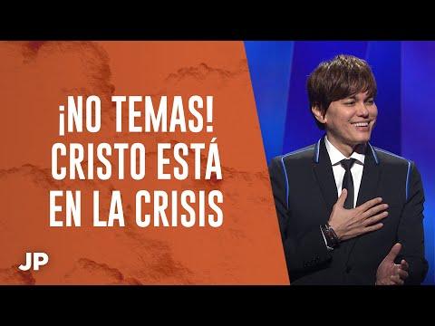 ¡No temas! Cristo está en la crisis   Joseph Prince Spanish