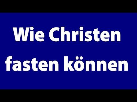 Wie Fasten Christen
