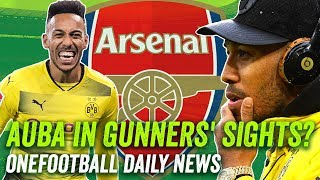 Aubameyang to Arsenal? Plus Keita, Sanchez + all the other transfer news! ►Onefootball Daily News
