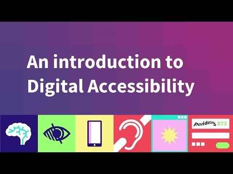 Make Technology Work for Everyone: introducing digital accessibility