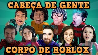 YOUTUBERS WITH ROBLOX'S BODY