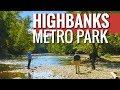 Highbanks Metro Park   Columbus, Ohio