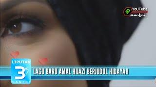 Gambar cover Hidayah - Amal hijazi (baru) - Liputan 3 santri