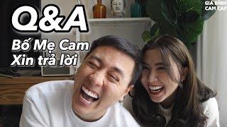 Bạn hỏi bố mẹ Cam trả lời | Q&A | Vlog 61