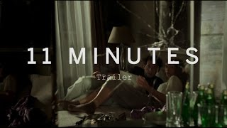 11 MINUTES Trailer | Festival 2015