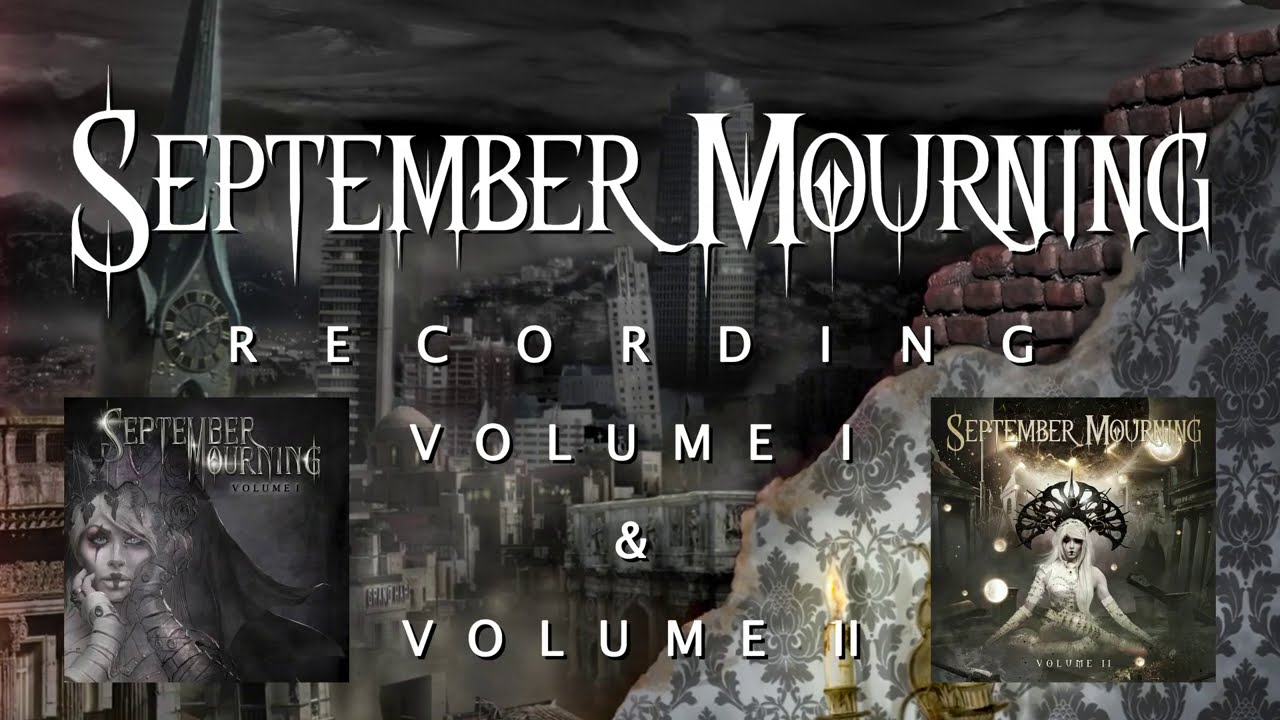 SEPTEMBER MOURNING - RECORDING VOLUME I & II (2015)