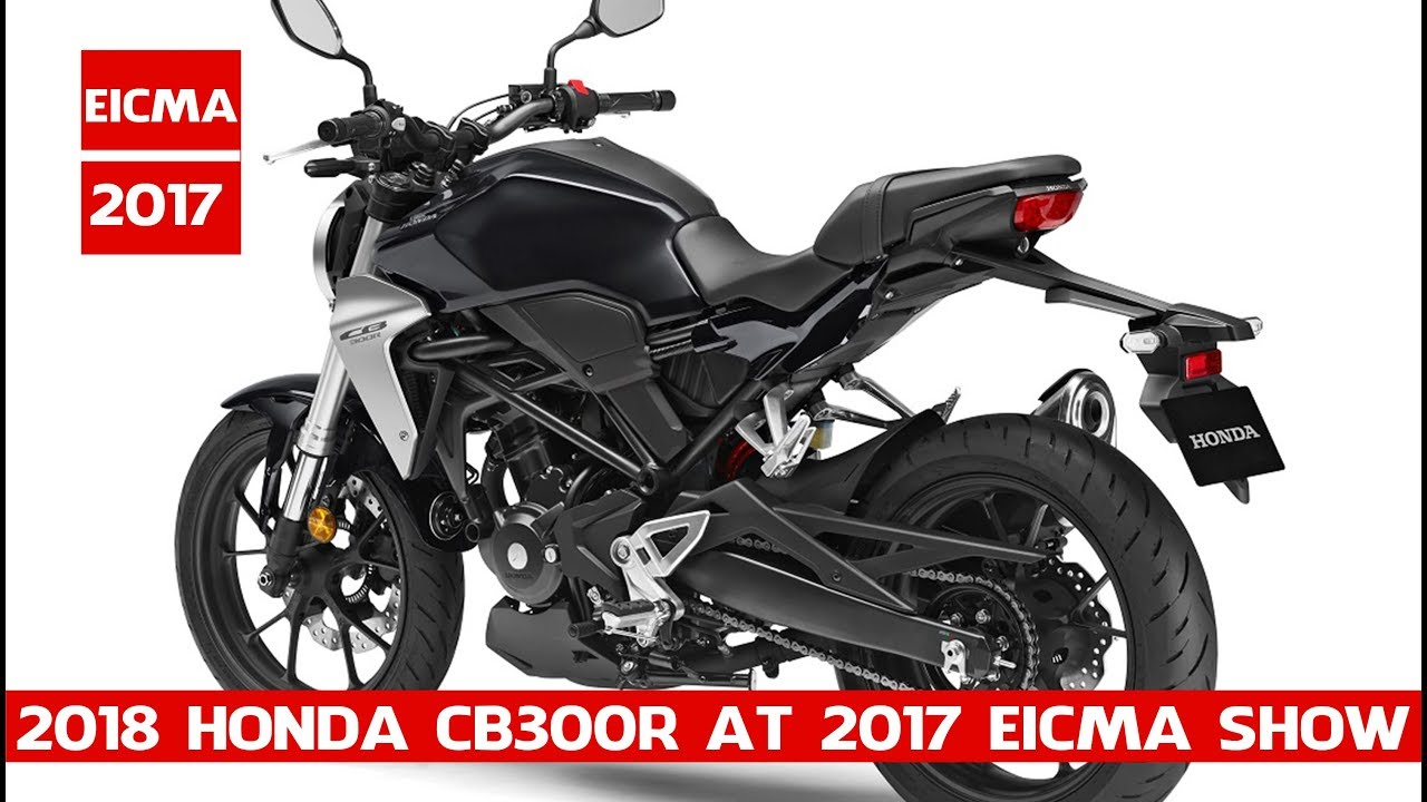 new 2018 honda cb300r unveiled at 2017 eicma show honda. Black Bedroom Furniture Sets. Home Design Ideas