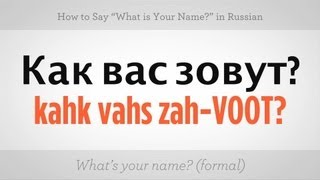 "Say ""What's Your Name"" in Russian 
