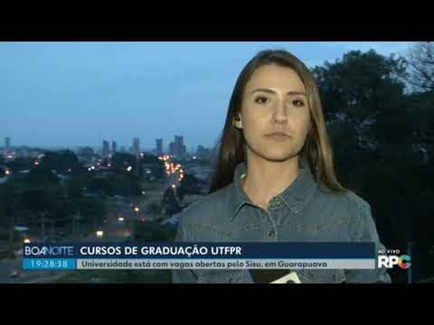 UTFPR está com vagas abertas para cursos de graduação em Guarapuava